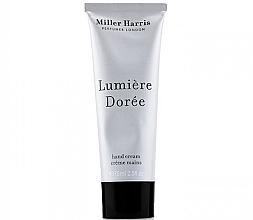 Парфюмерия и Козметика Miller Harris Lumiere Doree - Крем за ръце