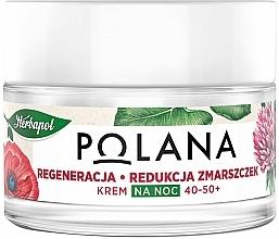 Парфюмерия и Козметика Регенериращ нощен крем против бръчки , 40-50+ - Polana