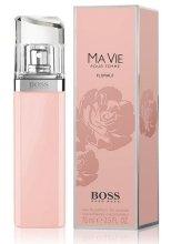 Парфюми, Парфюмерия, козметика Hugo Boss Boss Ma Vie Pour Femme Florale - Парфюмна вода