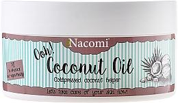 Парфюмерия и Козметика Нерафинирано кокосово масло - Nacomi Coconut Oil 100% Natural Unrefined