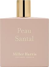 Парфюмерия и Козметика Miller Harris Peau Santal - Парфюмна вода
