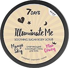 Парфюмерия и Козметика Омекотяващ захарен скраб за тяло - 7 Days Illuminate Me Miss Crazy Soothing Sugar Body Scrub