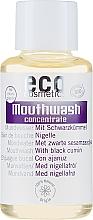 Парфюмерия и Козметика Вода-концентрат за уста с екстракт от черен кимион - Eco Cosmetics Mouthwash