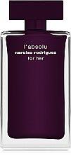 Парфюми, Парфюмерия, козметика Narciso Rodriguez L'Absolu For Her - Парфюмна вода ( тестер с капачка )