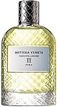 Парфюмерия и Козметика Bottega Veneta Parco Palladiano III Pera - Парфюмна вода