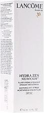 Парфюми, Парфюмерия, козметика Хидратиращ крем - Lancome Hydra Zen Soothing Anti-Stress Moisturising Cream Fluid SPF 30