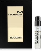 Парфюмерия и Козметика Mancera Holidays - Парфюмна вода (тестер)