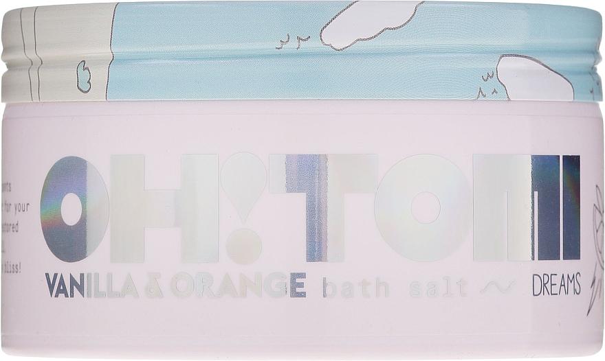 Соли за вана с ванилия и портокал - Oh!Tomi Dreams Vanilla Orange Bath Salts — снимка N2