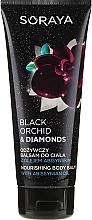 Парфюмерия и Козметика Подхранващ балсам за тяло - Soraya Black Orchid & Diamonds Nourishing Body Balm