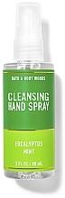 Парфюмерия и Козметика Почистващ спрей за ръце - Bath And Body Works Cleansing Hand Spray Eucalyptus Spearmint