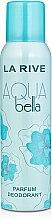 Парфюми, Парфюмерия, козметика Дезодорант - La Rive Aqua Bella