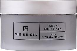Парфюмерия и Козметика Кална маска за тяло - Vie De Sel Body Mud Mask