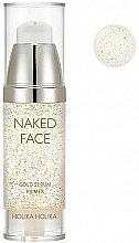 Парфюмерия и Козметика Праймър-серум за сияйна кожа - Holika Holika Naked Face Gold Serum Primer