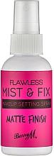 Парфюмерия и Козметика Фиксиращ матиращ спрей за грим - Barry M Flawless Mist & Fix Make-Up Setting Spray Matte