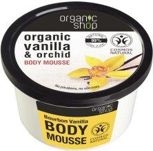 """Парфюмерия и Козметика Мус за тяло """"Бурбонска ванилия"""" - Organic Shop Body Mousse Organic Vanilla & Orchid"""