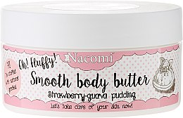 Парфюми, Парфюмерия, козметика Масло за тяло пудинг с ягода и гуава - Nacomi Smooth Body Butter Strawberry-Guawa Pudding